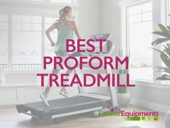 Best Proform Treadmill
